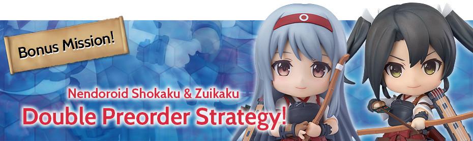 Bonus Mission! Nendoroid Shokaku & Zuikaku Double Preorder Strategy!